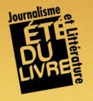 Photo : Eté du livre 2011 Journalisme et Littérature